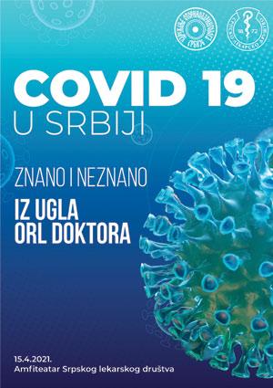 HIBRID STRUČNI SASTANAK COVID 19 u Srbiji – ZNANO I NEZNANO iz ugla ORL doktora U ORGANIZACIJI ORL SEKCIJE SRPSKOG LEKARSKOG DRUŠTVA